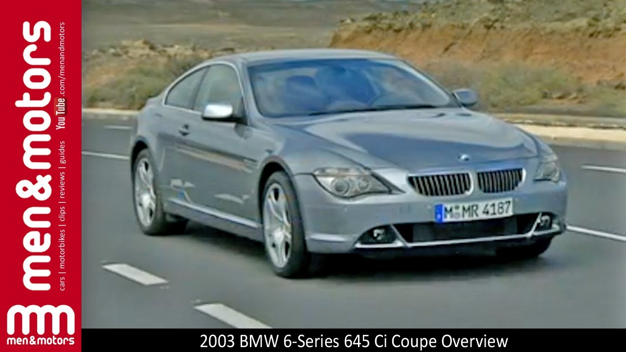 2003 Bmw 6 Series 645 Ci Coupe Overview