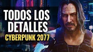 CYBERPUNK 2077 | TODOS LOS DETALLES, GAMEPLAY, FECHA & EDICIONES ESPECIALES