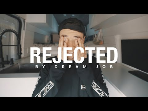 DEALING WITH REJECTION (from dream job opportunity)