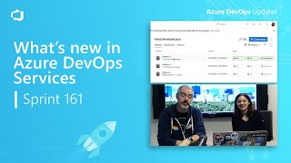 What's new in Azure DevOps Services Sprint 161