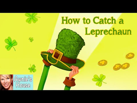 🍀 Kids Book Read Aloud: HOW TO CATCH A LEPRECHAUN By Adam Wallace And Andy Elkerton