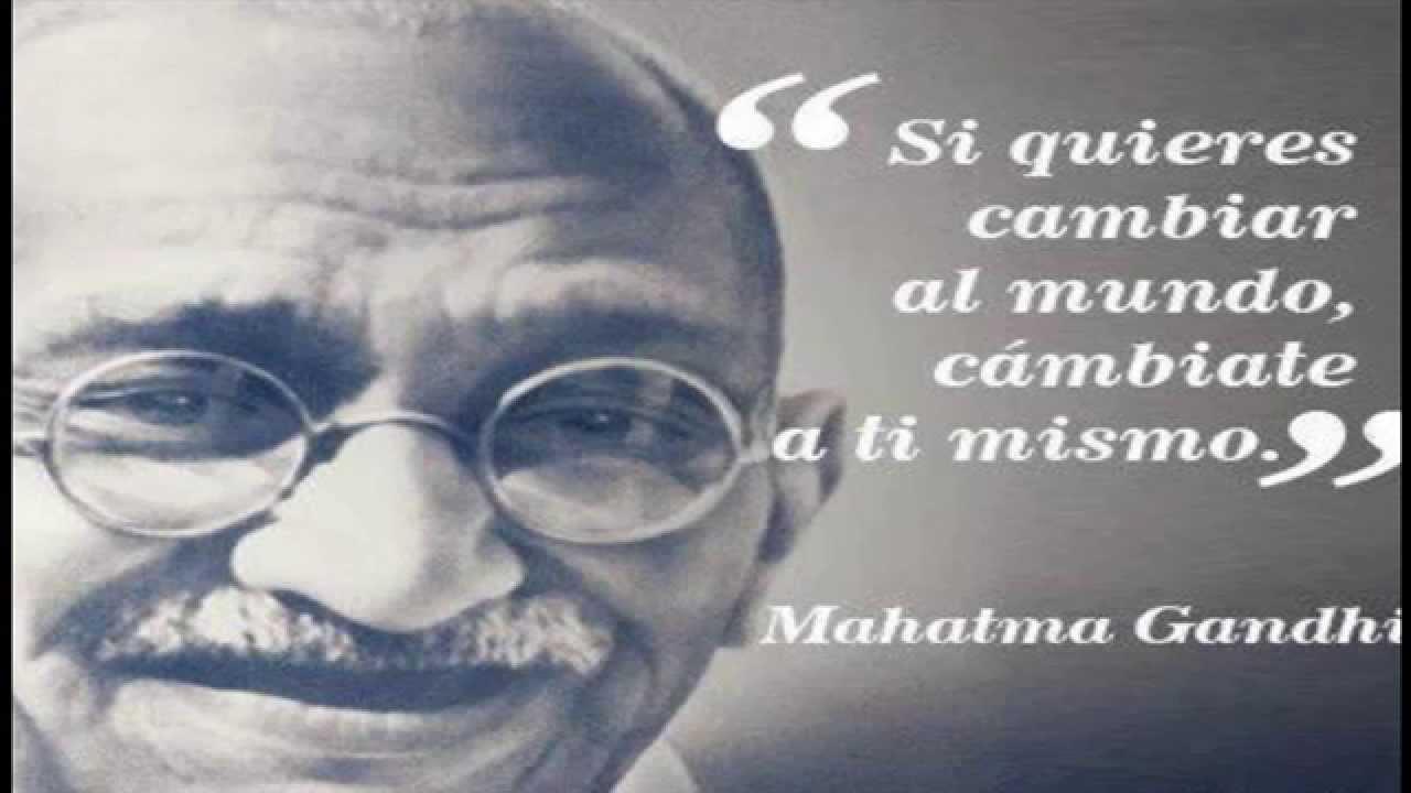 Frases Celebres De Mahatma Gandhi By Reflexiones Positivas