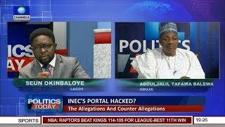 Allegations & Counter Allegations Over Alleged INEC Portal Hack Pt.2  Politics Today 