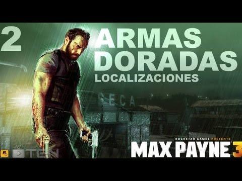 "MAX PAYNE 3 | Localizaciones - Armas Doradas | Cap#2: ""Revolver .38"" & ""Mini 30"""