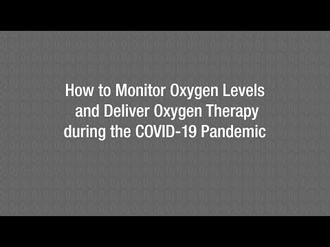 Demonstration: How to Monitor Oxygen Levels and Deliver Oxygen Therapy