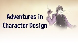 Artist Blog - Adventures in Character Design