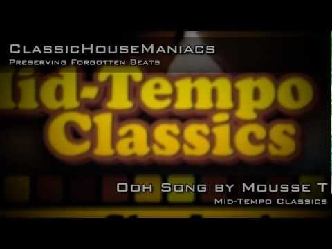 Mousse T - Ooh Song *Mid-Tempo*