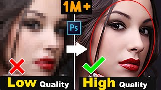 How to depixelate images and convert into High Quality photos in Photoshop