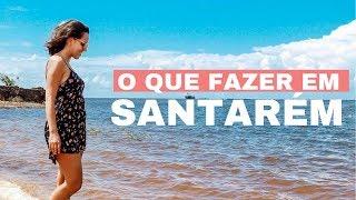 Santarém, Pará: o que fazer? Pontos turísticos, passeios, encontro dos rios, praias e mais!