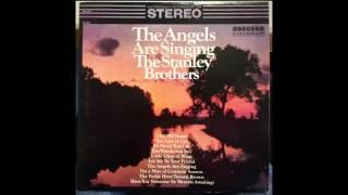 Watch Stanley Brothers The Angels Are Singing video