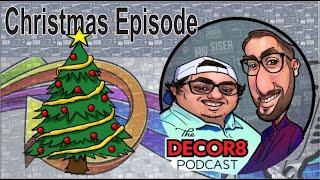 The Decor8 Podcast- Christmas Special