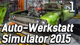Auto Werkstatt Simulator 2015 #1 Hammer Game, ahnungsloser Gada Car Mechanic Lets Play deutsch HD