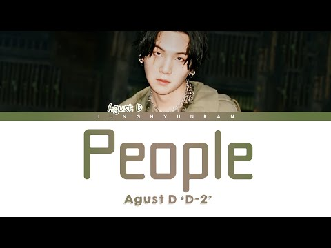 AGUST D - PEOPLE 「Han/Rom/Eng Lyrics」