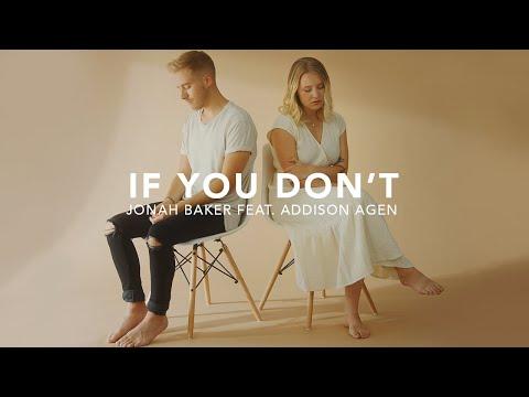 Jonah Baker - If You Don't feat Addison Agen