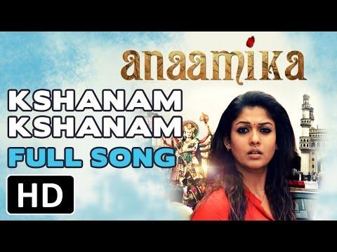 Kshanam Kshanam - Anaamika - Full Song | Starring Nayanthara
