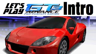 Let's Play GT Advance 3: Pro Concept Racing - Intro