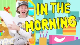 In The Morning | Morning Routines Song with Time | Dream English Kids