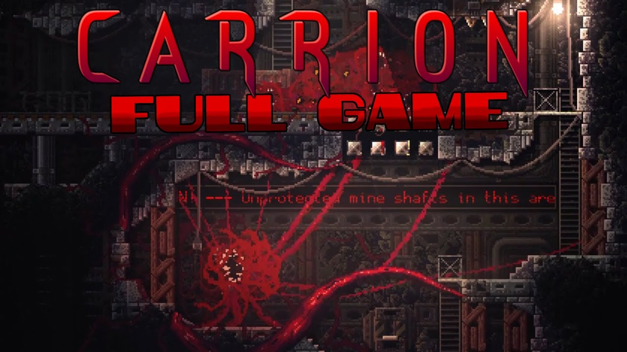 Carrion Full Game Gameplay Walkthrough 100 No Commentary