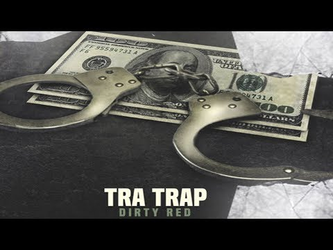 Tra Trap feat. Reese - Dirty Red Intro