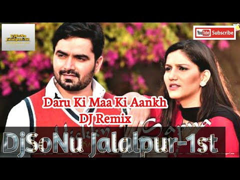 Daru Ki Maa Ki Aankh DJ Remix DjSoNu Jalalpur-1st