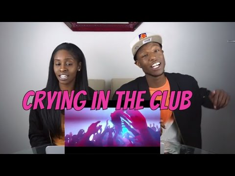 Camila Cabello - Crying in the Club - REACTION