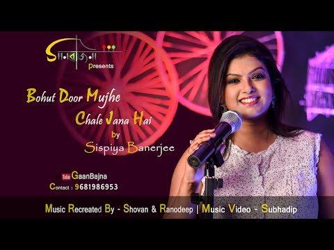 Bahut Door Mujhe Chale Jaana Hai | Kishore Kumar-Lata Mangeshkar | Cover | Sispiya Banerjee