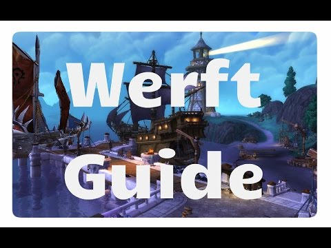 WoW: Werft Guide (Schiffe, Marinemissionen, Quests)