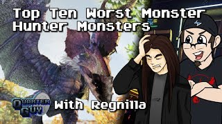 Top Ten Worst Monster Hunter Monsters - The Quarter Guy (Ft. Regnilla)