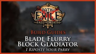 Path of Exile [3.2]: Blade Flurry Block Gladiator - A Great League Starter - Build Guide thumbnail
