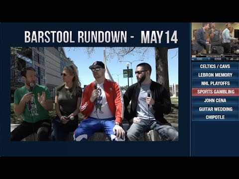 Barstool Rundown - May 14, 2018