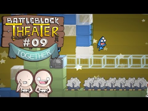 OH JA, BABY! - BattleBlock Theater #09 [Together]