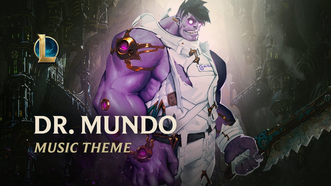 Download Dr. Mundo, The Madman of Zaun | Champion Theme - League of Legends
