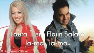 Florin Salam si Laura Ia ma , ia ma originala 2012 HIT YouTube
