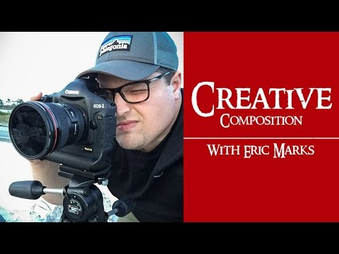 Photography Tutorial  - Creative Composition To Overcome Obstacles With Eric Marks