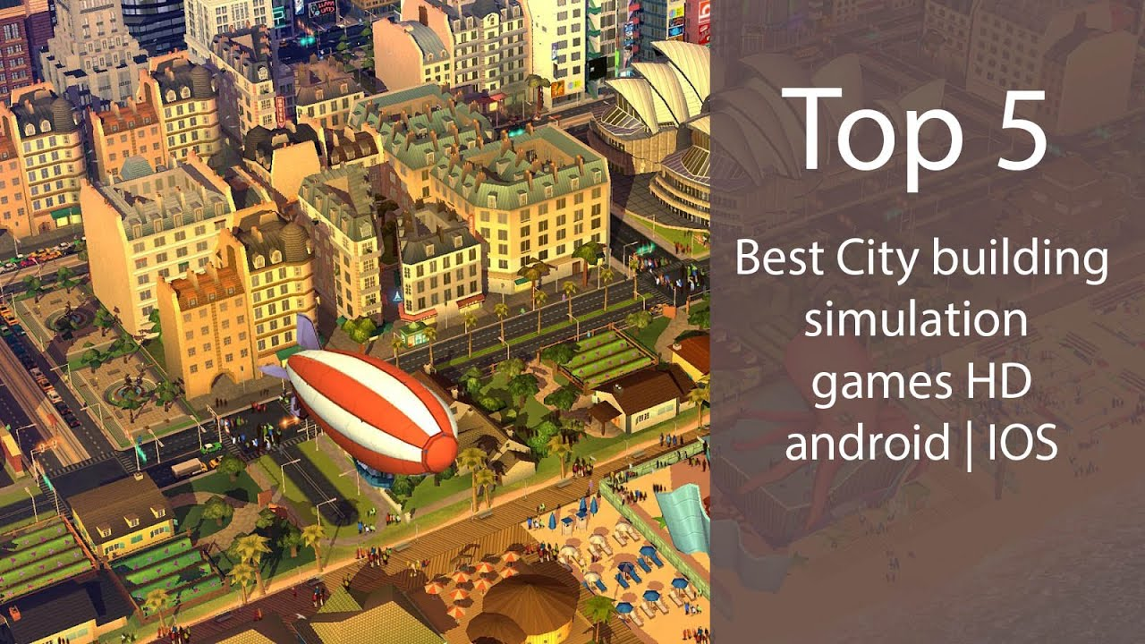 top 5 best android city building games youtube