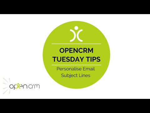 Tuesday Tip   Personalise the Email Subject Line with OpenCRM