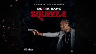 Dexta Daps - Squeeze Official Audio (Feb. 2019)