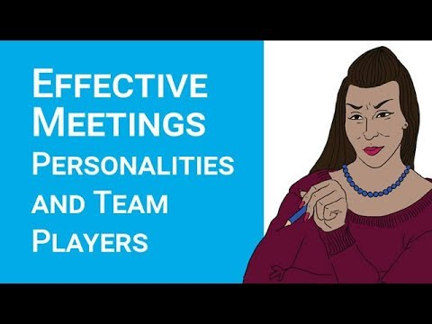 Meetings: Personalities and team players