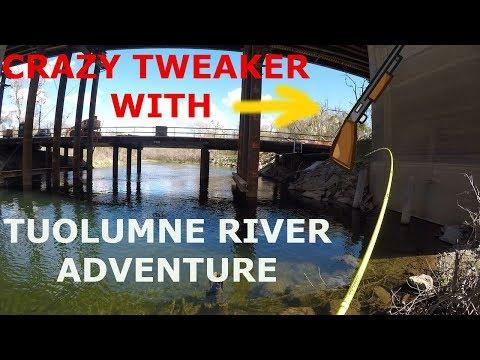 TOULUMNE RIVER FISHING- IN CONSTRUCTION ZONE - CRAZY TWEAKER WITH SHOTGUN -