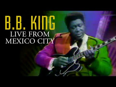 B.B. King | Live From Mexico City
