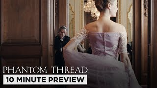 Phantom Thread | 10 Minute Preview | Film Clip | Own it now on 4K, Blu-ray, DVD & Digital thumbnail