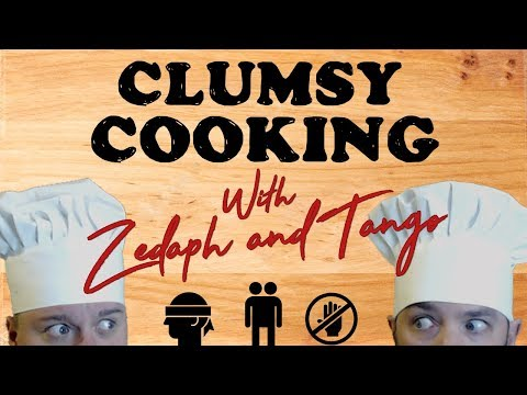 Live Stream Replay: Clumsy Cooking w/ Zedaph!