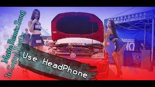 Remix Song l Itz sajjad l Furkan Soysal l Best Remix 2020 l Bass 8D Remix Music Song l Use Headphone