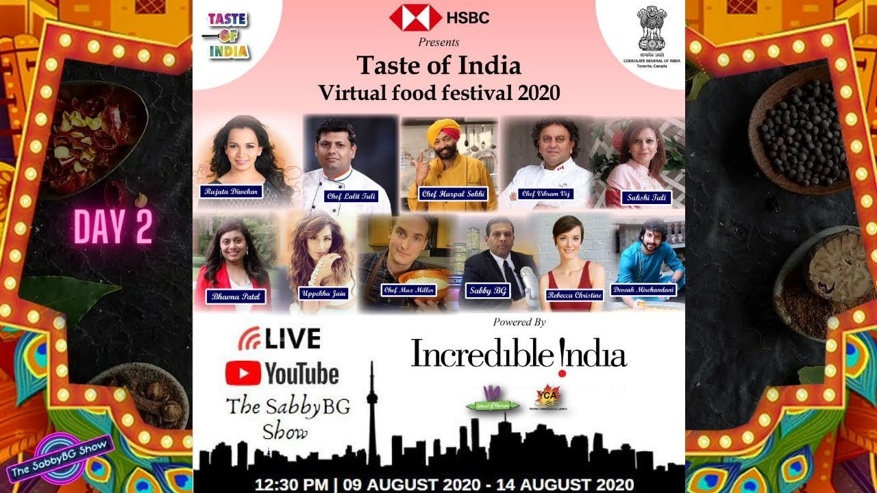 TASTE OF INDIA VIRTUAL FOOD FESTIVAL 2020 - DAY 2