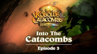 Hearthstone: Into the Catacombs Episode 3