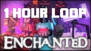 """Enchanted"" Minecraft Parody 1 hour loop!"