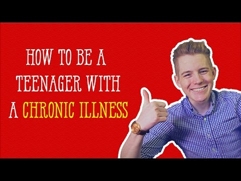 How To Be a Teenager With a Chronic Illness