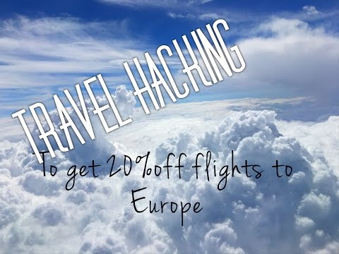 Travel Hack Session: Saving 20% or More on Flights from US To Europe