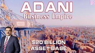 Adani Group Business Empire | How big is Adani Group? | Gautam Adani