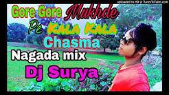 Gore Gore Mukhde pe kala kala chasma dj Surya Demo song  Nagada mix